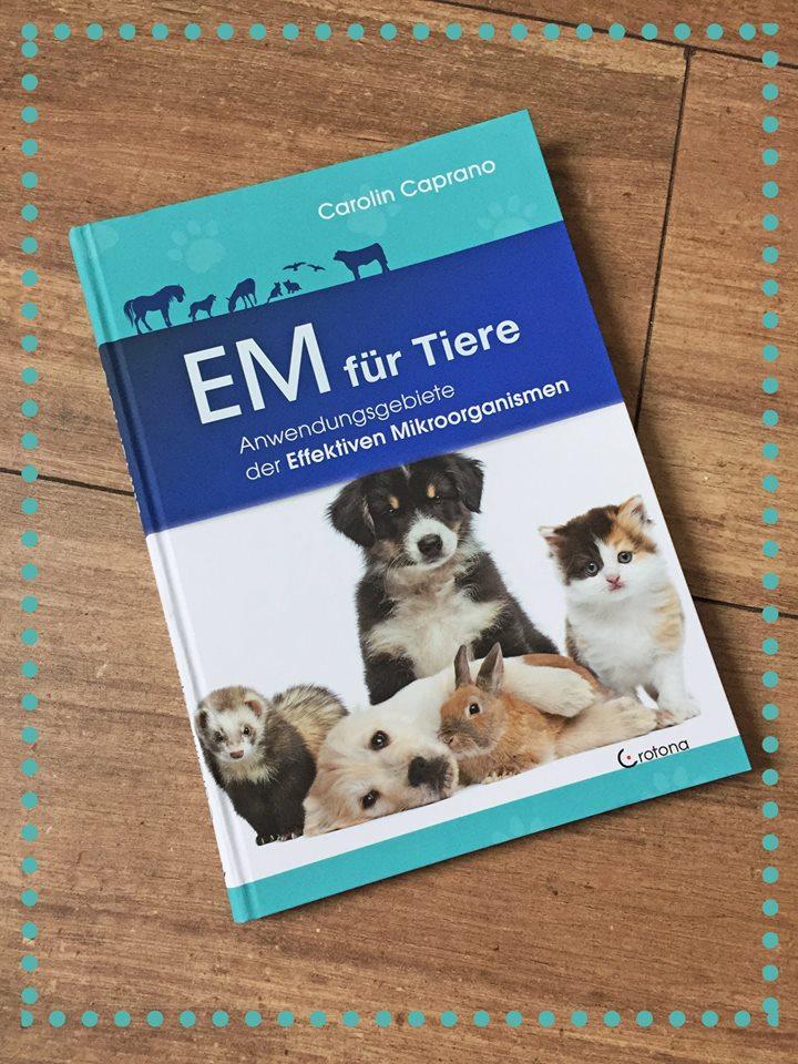 EM für Tiere von Carolin Caprano - eine Buchrezension von Huf und Pfote